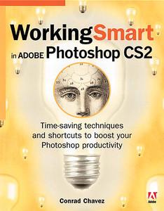 Working Smart in Photoshop CS2