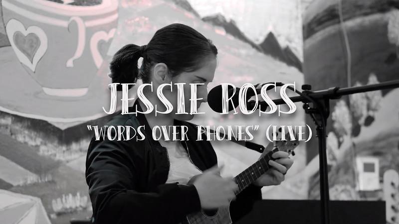 """Jessie Ross """"Words Over Phones"""""""