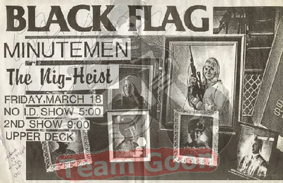 Black Flag - Minutemen - Nig Heist