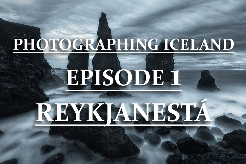 The Best Photography Guide to Iceland