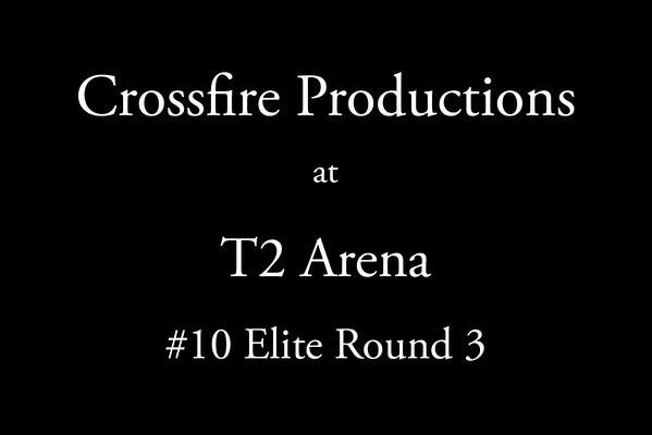8-7-2016 Crossfire Productions #10 Elite Cap Round 3