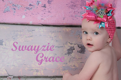 Swayzie Grace  - 1 year old