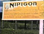1948 Nipigon, Ontario Welcome sign.