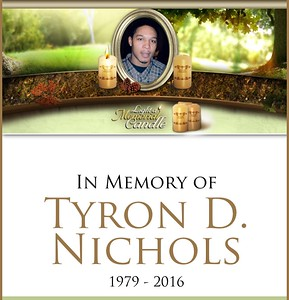 Tyron D Nichols 1979-2016