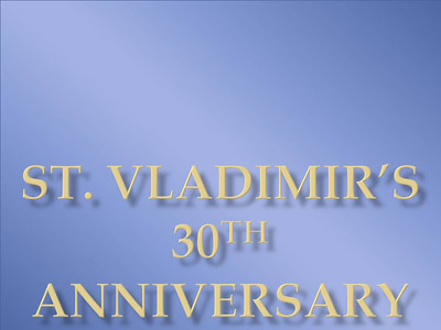St.Vladimir's 30th Anniversary (By Yuliya Rodzianko)