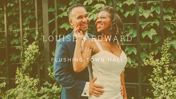 LOUISE + EDWARD ////// FLUSHING TOWN HALL