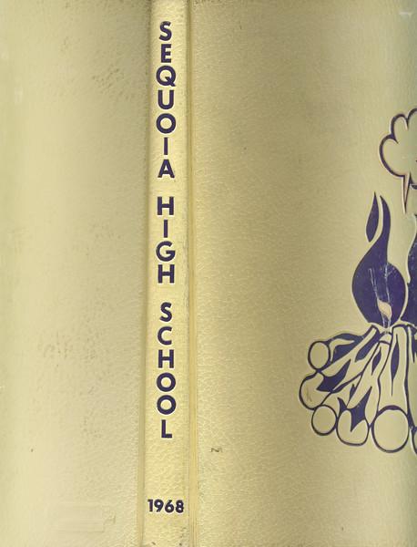 1968 Sequoia High School Yearbook