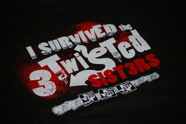 I survived the 3 Twisted SIST3RS  2/23/13