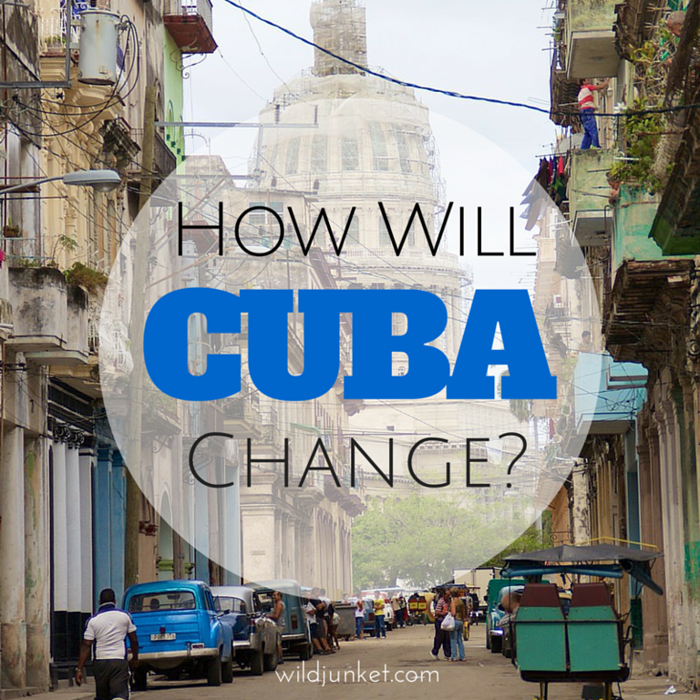 how will Cuba change?