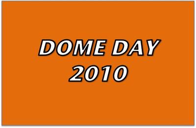Dome Day 2010 - Game #4
