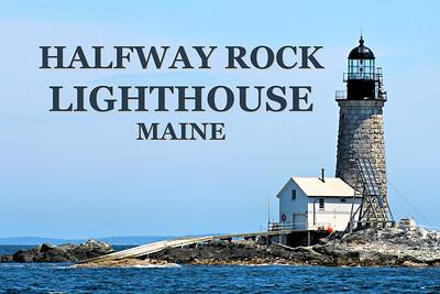 Halfway Rock Lighthouse, Maine
