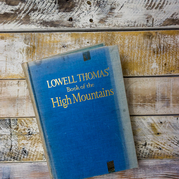 Lowell Thomas book of the High Mountains