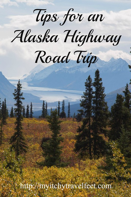 Tips for an Alaska Highway Road Trip including when to go, which routes to choose and where to stay on a bucket list trip in Alaska.
