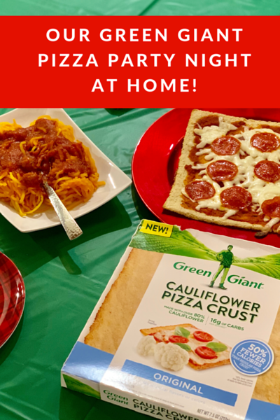 Our Green Giant Pizza Party Night at Home!.png