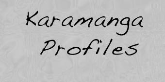 KARAMANGA PROFILES
