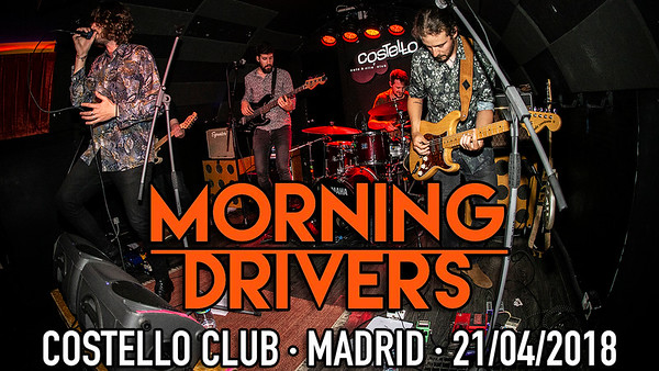 MORNING DRIVERS @ COSTELLO CLUB