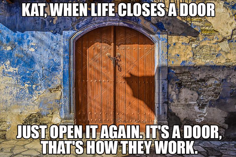 Life Closes A Door.jpg