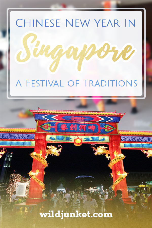 Chinese New Year in Singapore - A Festival of Traditions