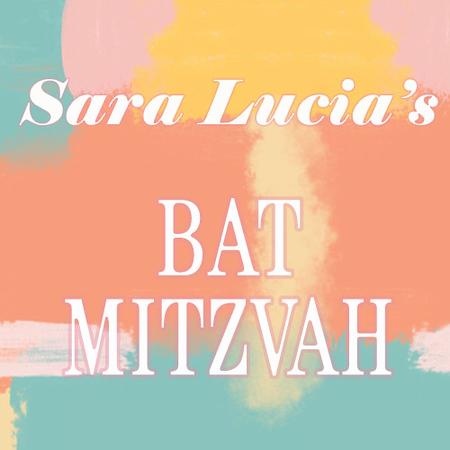 Sara Lucia's Bat Mitzvah