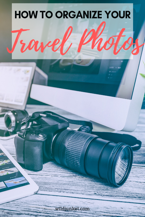 How to Organize Your Travel Photos