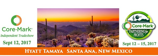 2017 Core-Mark Partnering For Profits, Hyatt Tamaya, New Mexico