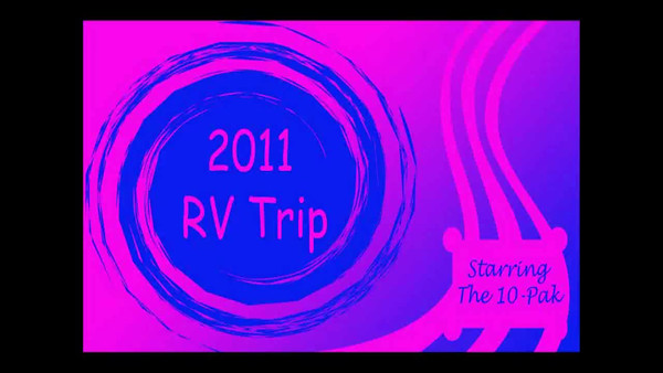 Highlights of 2011 RV Trip summary 720 slideshow.avi
