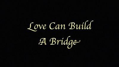DFAD 2014 Love Can Build A Bridge