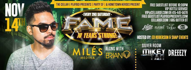 CellarSF Presents Fame 11.14.15
