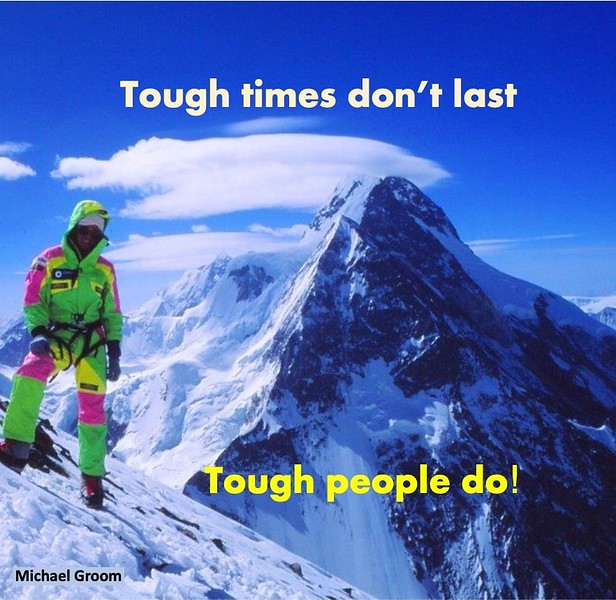 Tough times don't last.JPG