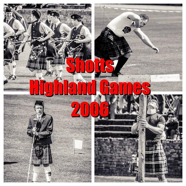 The 2006 Shotts Highland Games