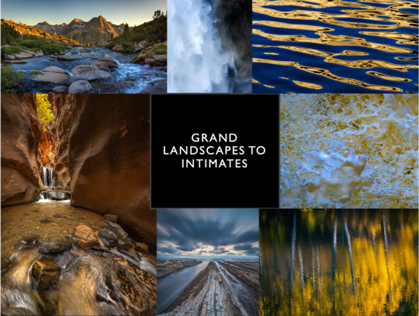 Grand Landscapes to Intimates