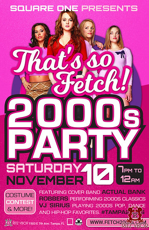 That's So Fetch 2000s Party 2018