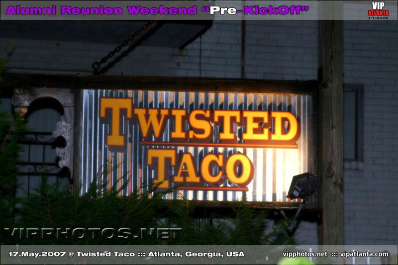 """Alumni Reunion Weeked """"Pre-KickOff"""" @ Twisted Taco ::: ATL, GA [May.17.2007]"""