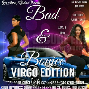 DA INNER CIRCLE BOUJEE VIRGO EDITION 9-8-17
