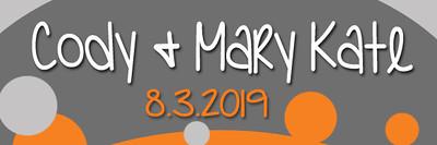 Cody & Mary Kate 8.3.2019