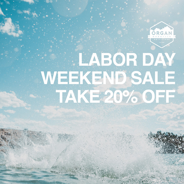 Labor Day Weekend Sale - Square - Organ Mountain Outfitters.jpg