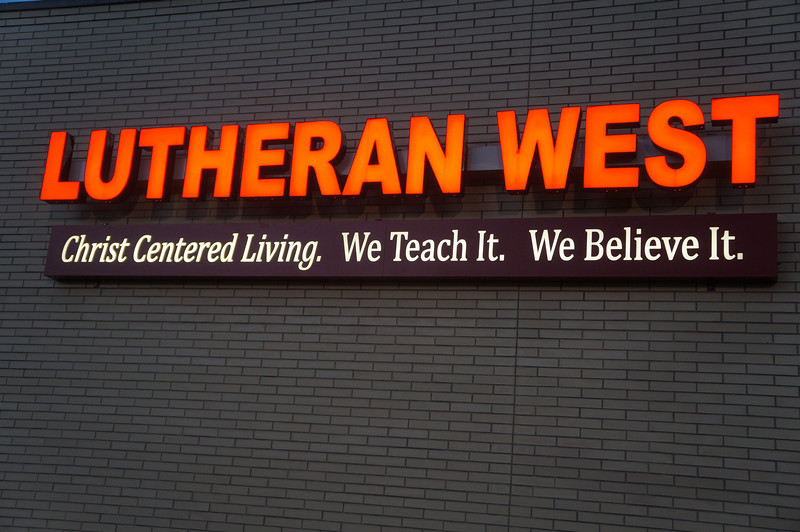 Lutheran West .. Christ Centered Living .. We Teach It .. We Believe It.