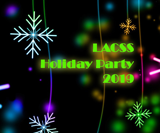 LACSS 2019 Holiday Party!