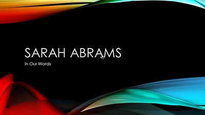 Awards of Excellence - Tribute to President's Award Winner Sarah Abrams