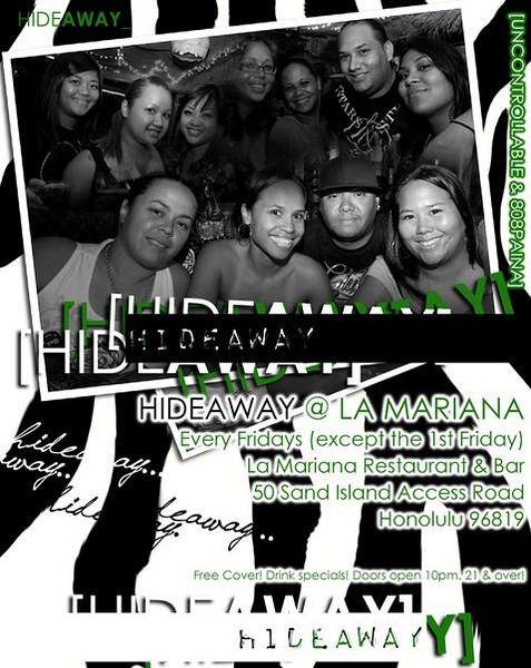 HIDEAWAY @ La Mariana-Hawaii 9.11.09