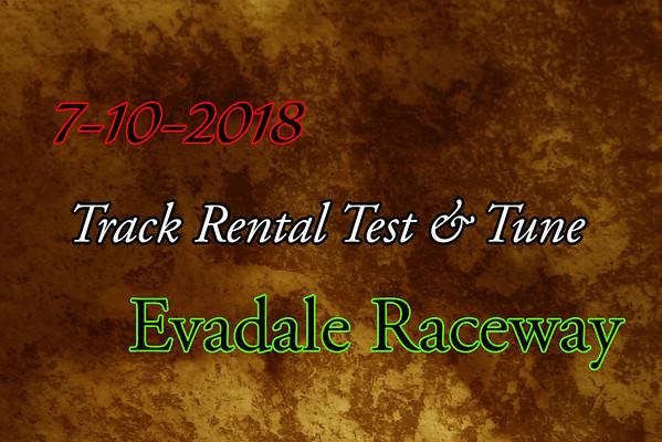 7-10-2018 Evadale Raceway 'Track Rental Test & Tune'