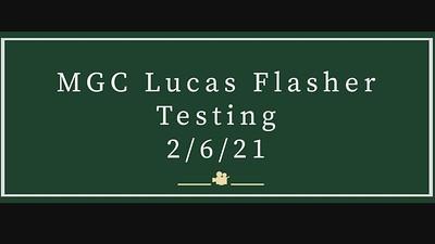 2021-02-06 - MGC Flasher testing