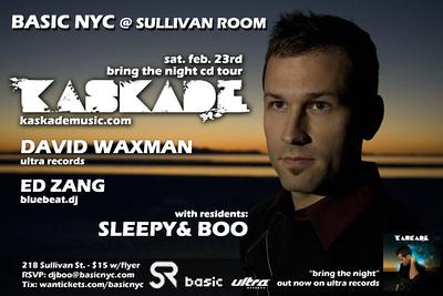 BASIC NYC ft. KASKADE @ Sullivan Room-NYC 2.23.08