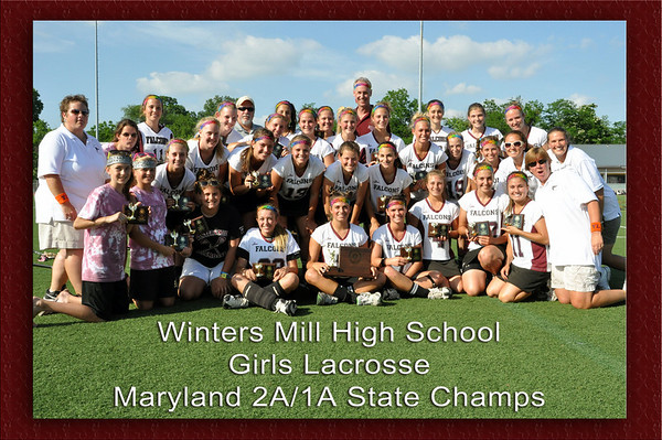 Winters Mill Girls LAX State Champs 2010