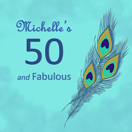 Michelle's 50 & Fabulous