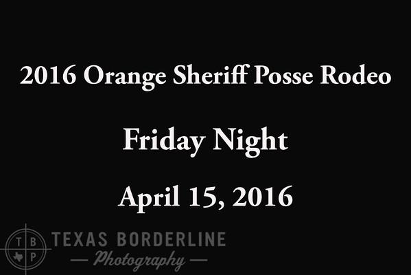 2016 Orange Sheriff Posse Rodeo 'Friday Night'
