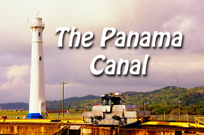 2013 01 27 | Panama Canal