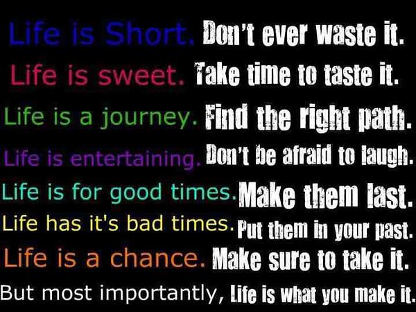 Quote_LifeIsShortDontWasteIt.jpg