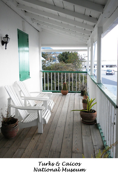 Upstairs porch on the Turks & Caicos National Museum - Cockburn Town, Grand Turk