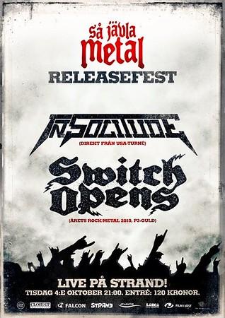 SWITCH OPENS - Strand 4/10 2011 [Så Jävla Metal movie release party]